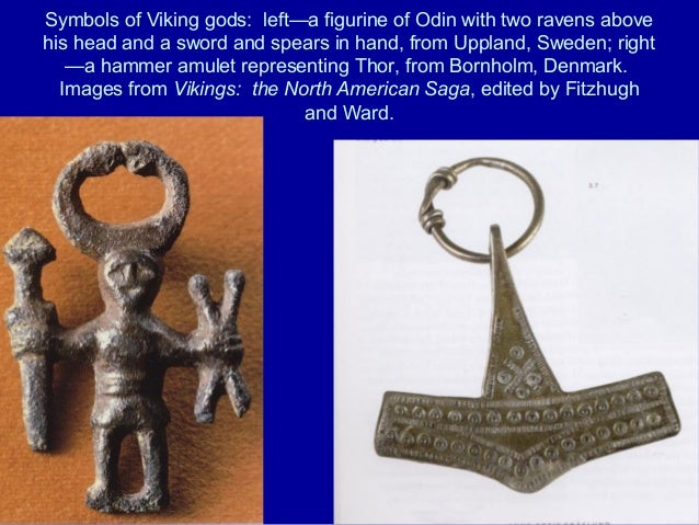 Symbols of Viking gods: left—a figurine of Odin with two ravens abovehis head and a sword and spears in hand, from Uppland...