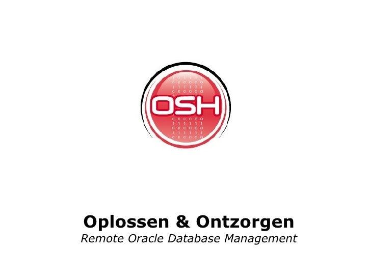 Oplossen & Ontzorgen Remote Oracle Database Management