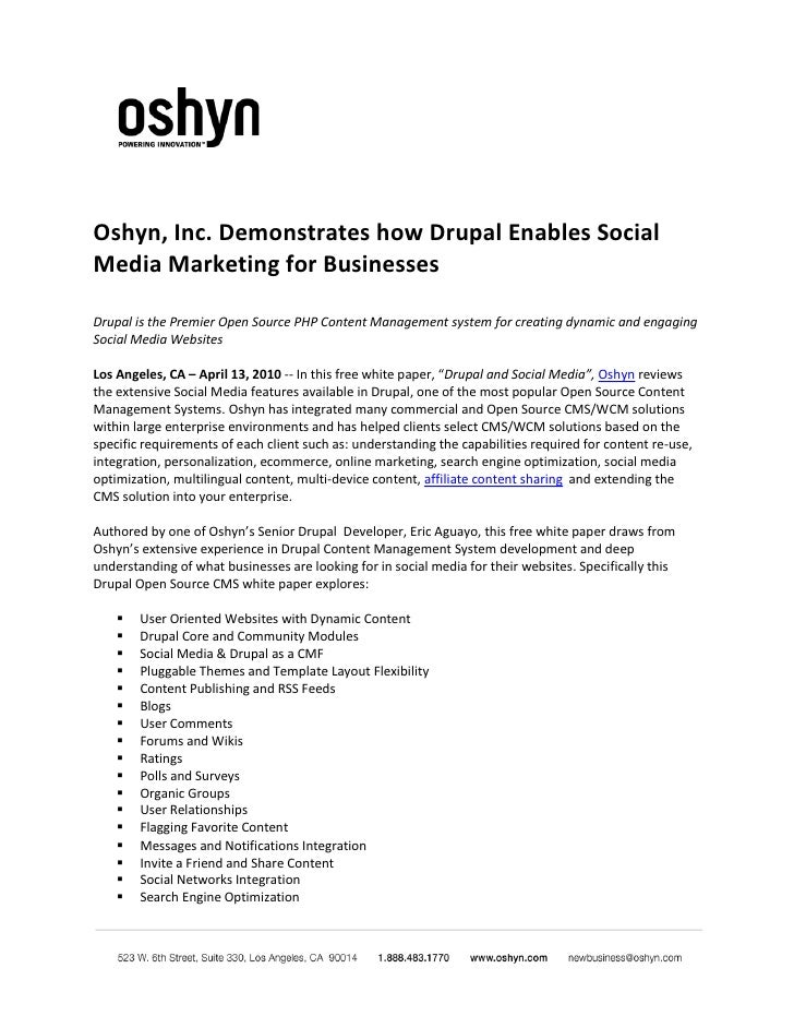 Oshyn, Inc. Demonstrates how Drupal Enables Social Media Marketing for Businesses  Drupal is the Premier Open Source PHP C...