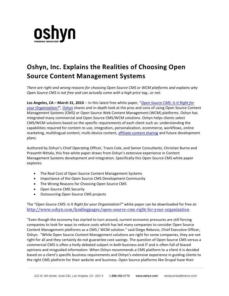 Oshyn, Inc. Explains the Realities of Choosing Open Source Content Management Systems There are right and wrong reasons fo...