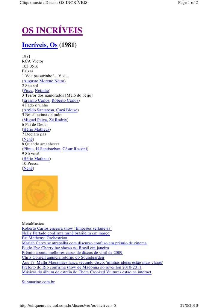 Cliquemusic : Disco : OS INCRÍVEIS                                                Page 1 of 2      OS INCRÍVEIS  Incríveis...
