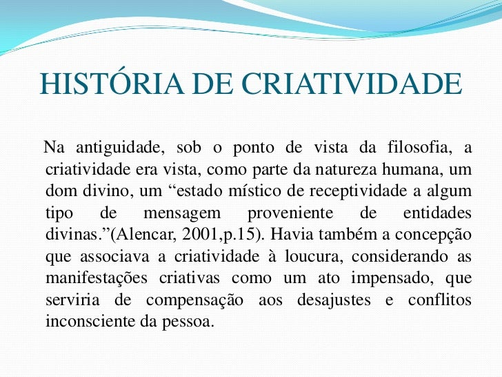 OS INGREDIENTES DA CRIATIVIDADE<br />