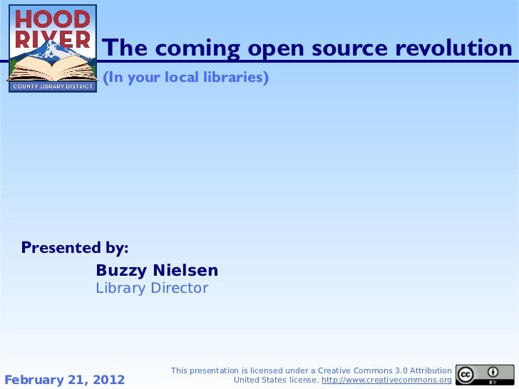The coming open source revolution (in your local libraries)