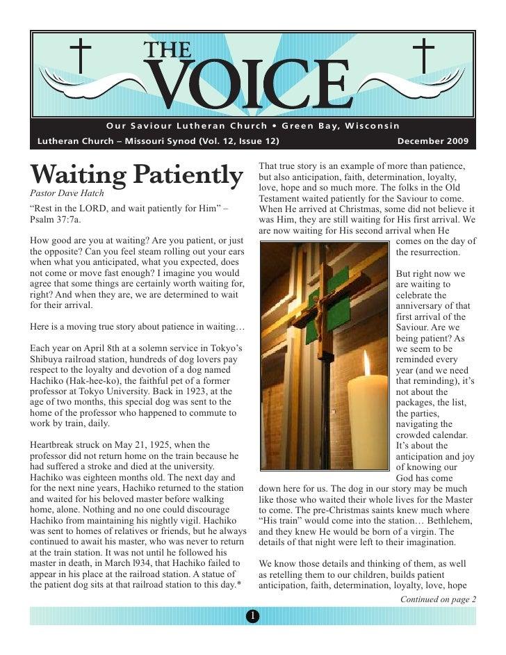 O u r S a v i o u r L u t h e r a n C h u rc h • G re e n B a y, W i s c o n s i n     Waiting Patiently   Lutheran Church...