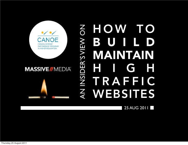 An insider's view on how to build, maintain high traffic websites