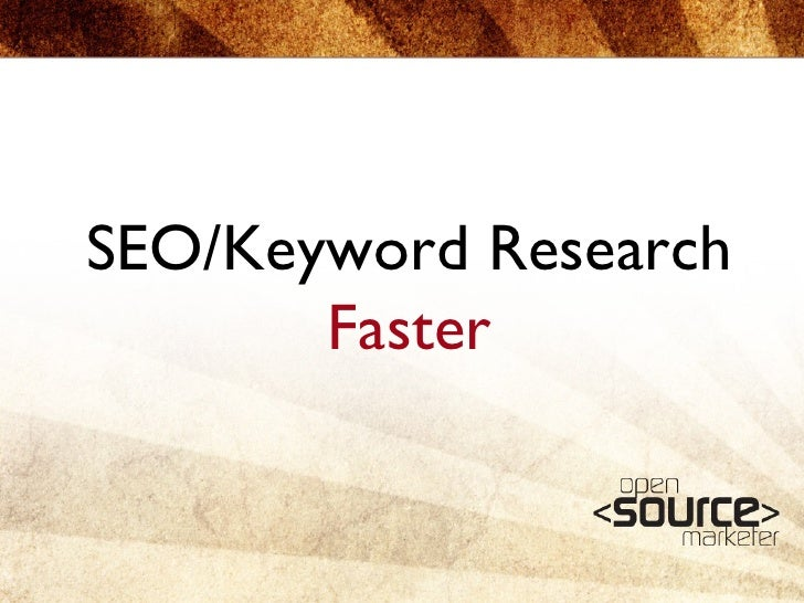 SEO/Keyword Research  Faster