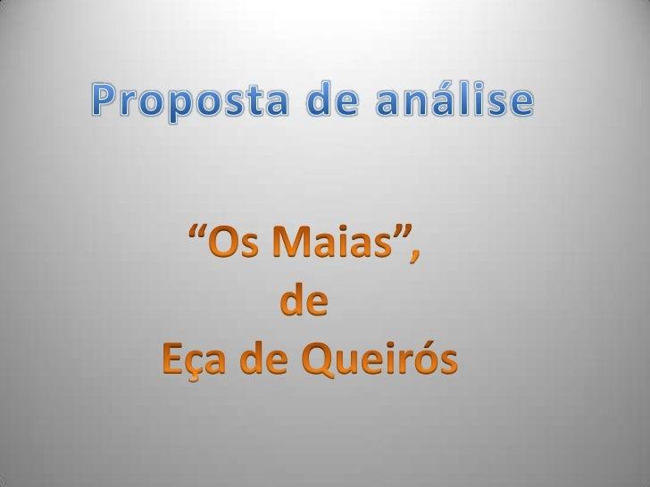 """Proposta de análise<br />""""Os Maias"""", <br />de <br />Eça de Queirós<br />"""