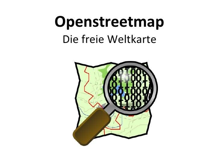 Openstreetmap Die freie Weltkarte