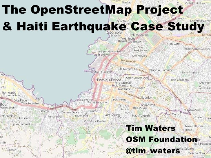 The OpenStreetMap Project & Haiti Earthquake Case Study            title                       Tim Waters                 ...