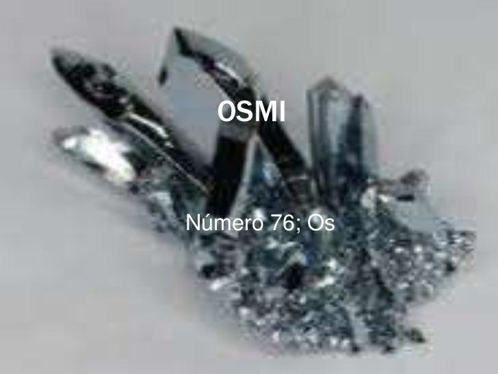 OSMINúmero 76; Os