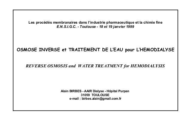 Les procédés membranaires dans l'industrie pharmaceutique et la chimie fine E.N.S.I.G.C. - Toulouse - 18 et 19 janvier 199...
