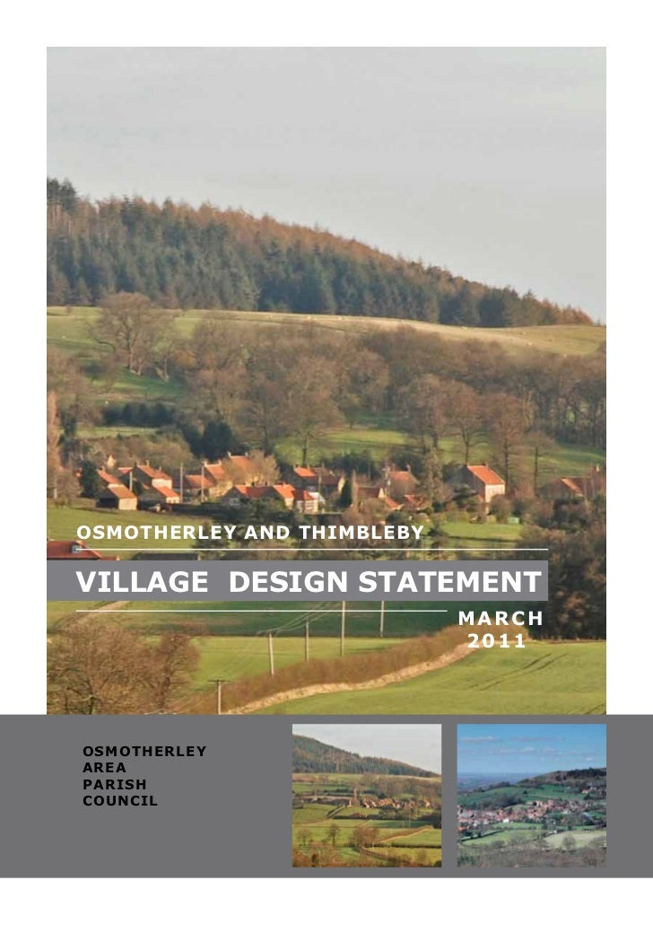 OSMOTHERLEY AND THIMBLEBYVILLAGE DESIGN STATEMENT                            MARCH                            2011O S M O ...