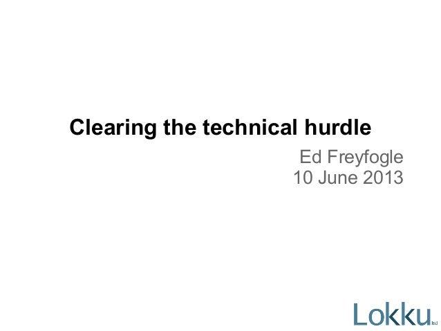 Clearing the technical hurdleEd Freyfogle10 June 2013