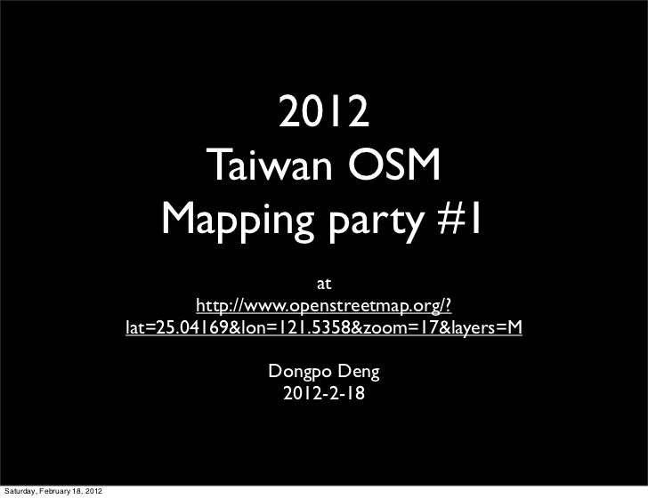 2012                                   Taiwan OSM                                 Mapping party #1                        ...