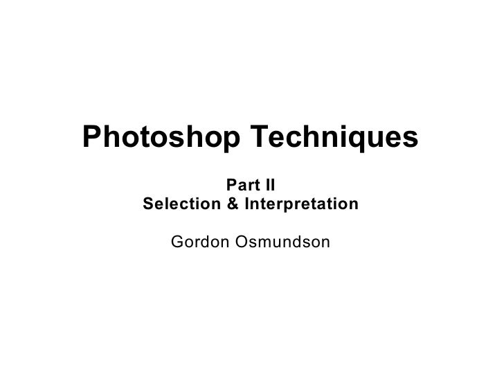 Photoshop Techniques Part II