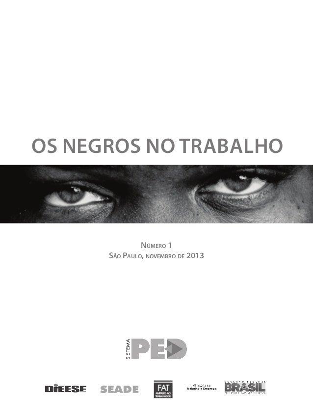 Boletim Especial publicado pelo DIEESE: Os negros no trabalho