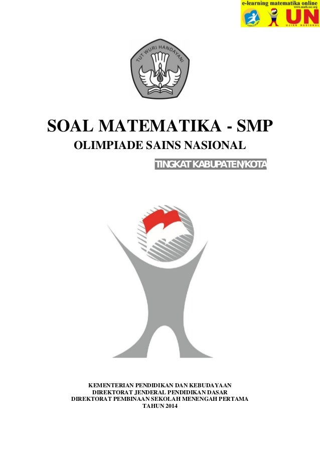 Soal Osn Matematika Smp Tingkat Kabupaten Kota Tahun 2014