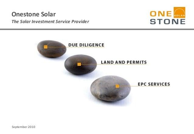 Onestone Solar The Solar Investment Service Provider September 2010