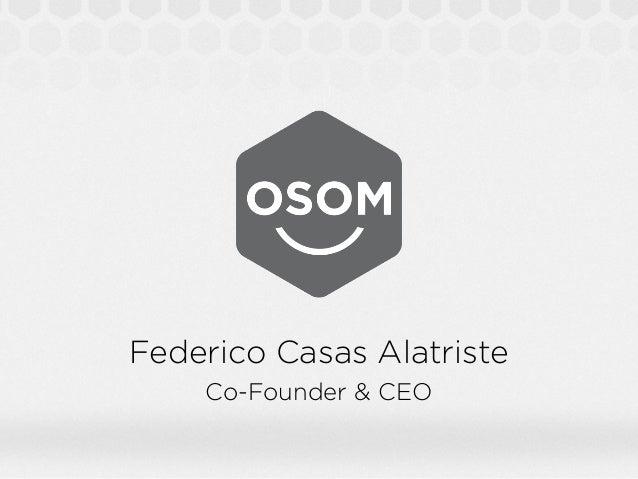 Federico Casas Alatriste    Co-Founder & CEO