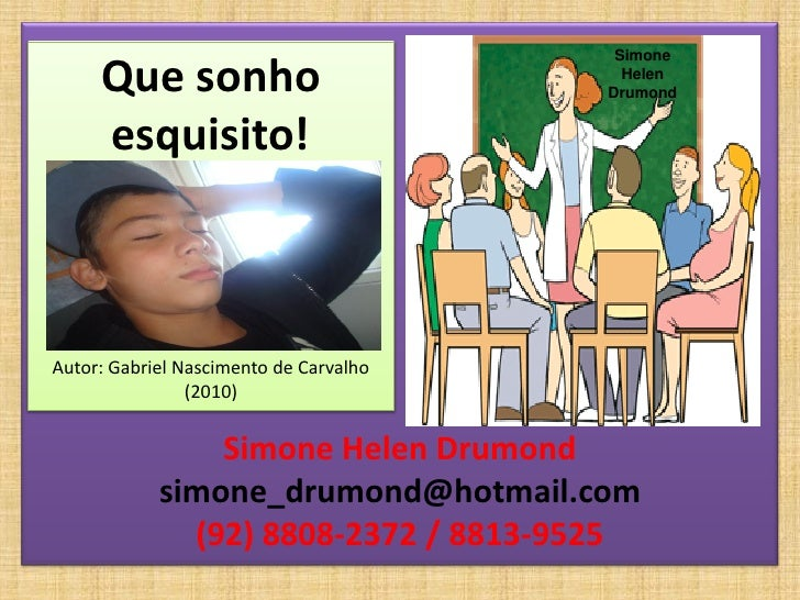 Simone     Que sonho                            Helen                                        Drumond     esquisito!Autor: ...