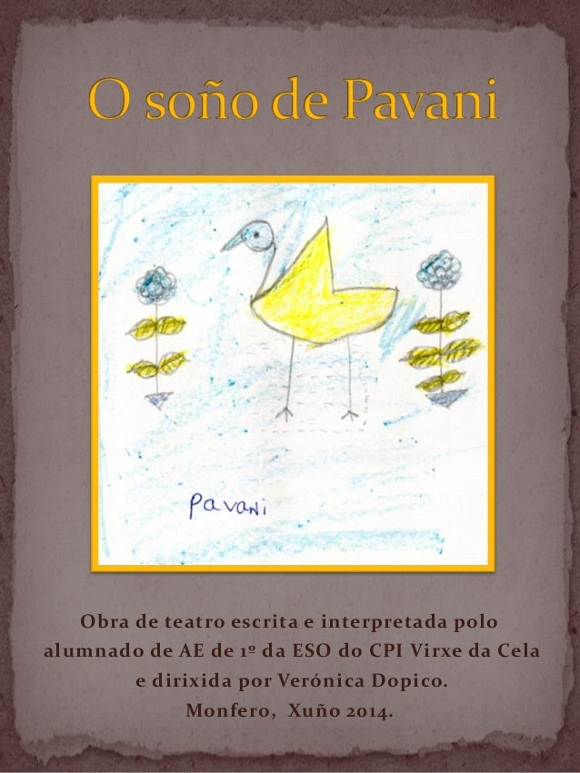 O soño de pavani