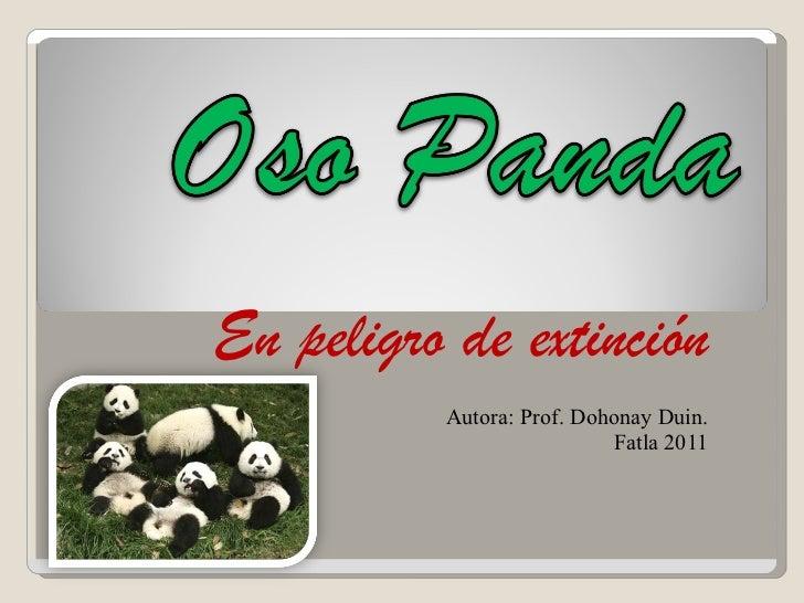 En peligro de extinción Autora: Prof. Dohonay Duin. Fatla 2011