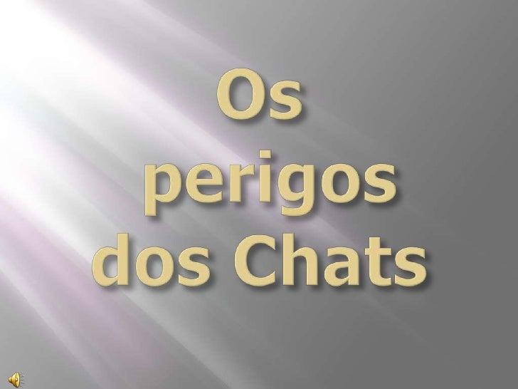 Os perigos dos_chats