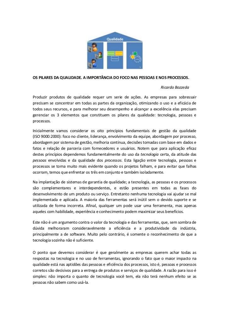 OS PILARES DA QUALIDADE. A IMPORTÂNCIA DO FOCO NAS PESSOAS E NOS PROCESSOS.                                               ...