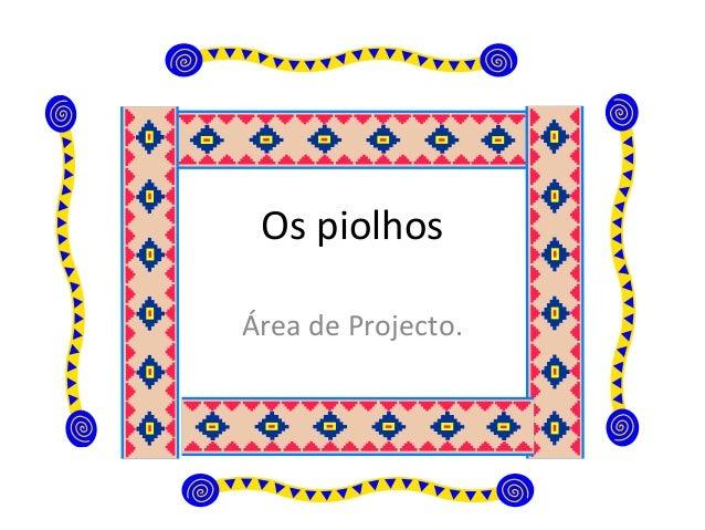 Os piolhos Área de Projecto.