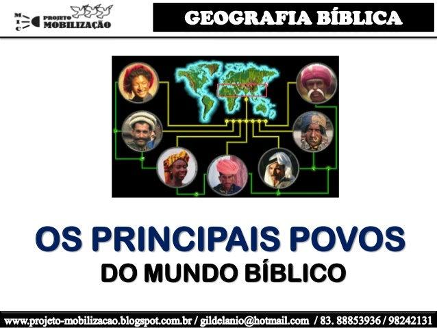 OS PRINCIPAIS POVOS DO MUNDO BÍBLICO