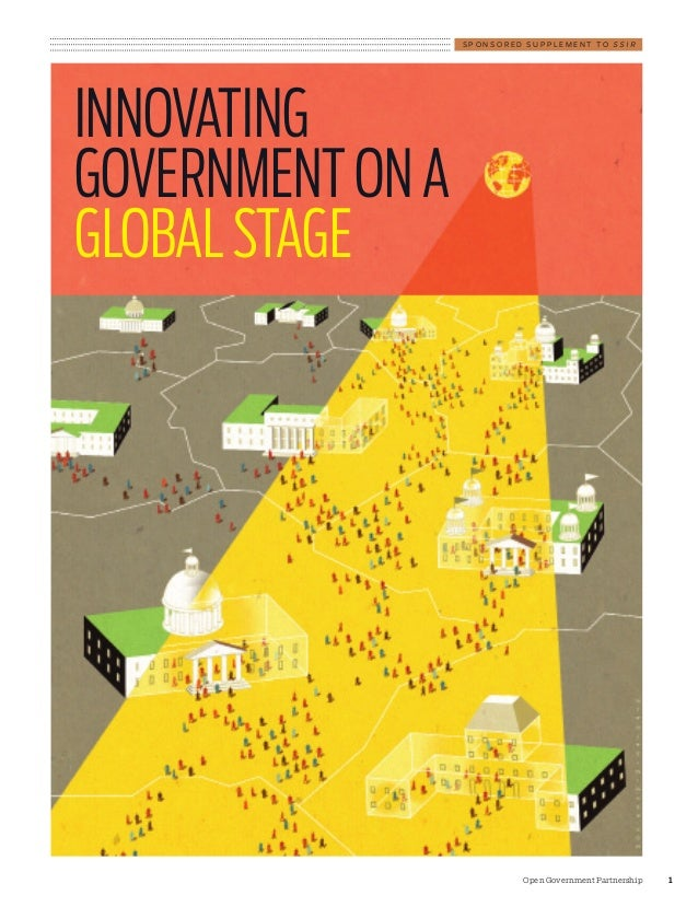 SPONSORED SUPPLEMENT TO SSIRINNOVATINGGOVERNMENT ON AGLOBAL STAGE                           Open Government Partnership   1