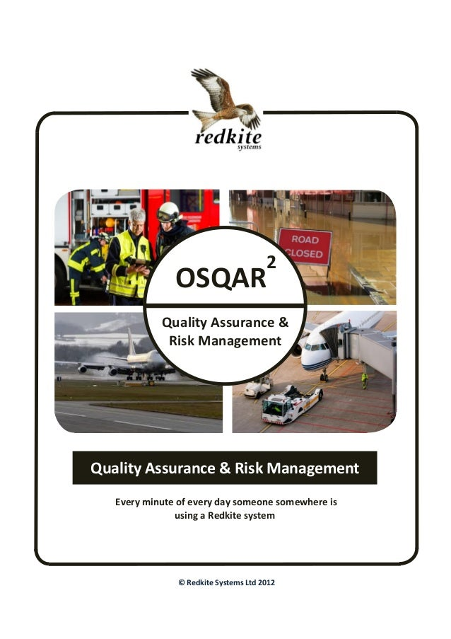 Defects Every minute of every day someone somewhere is using a Redkite system © Redkite Systems Ltd 2012 OSQAR 2 Quality A...