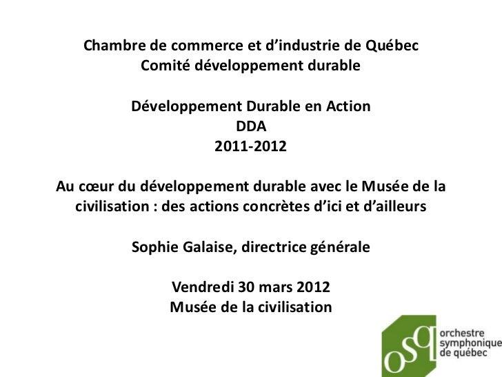 Chambre de commerce et d'industrie de Québec          Comité développement durable           Développement Durable en Acti...