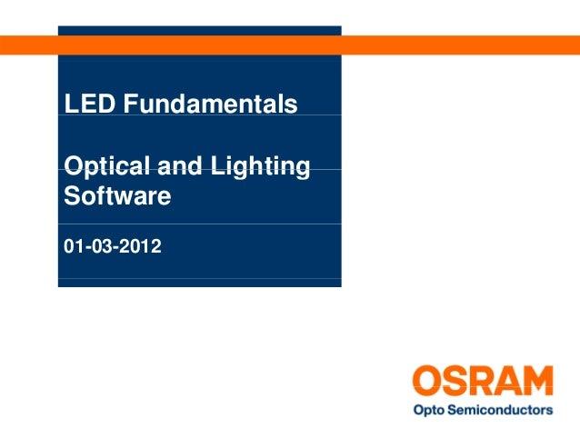 LED FundamentalsOptical and LightingSoftware01-03-2012