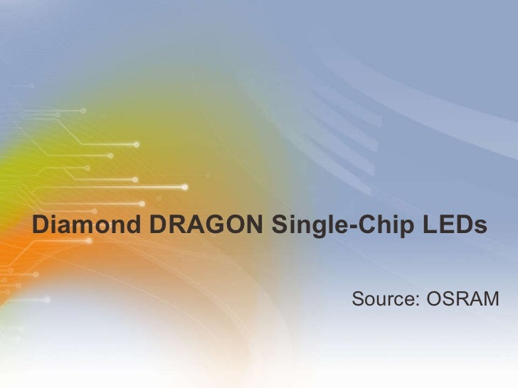 Diamond DRAGON Single-Chip LEDs