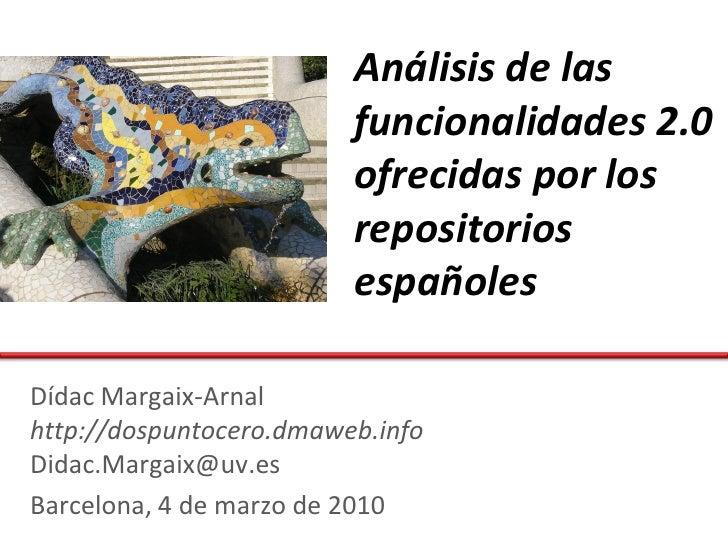 Funcionalidades 2.0 en Repositorios españoles