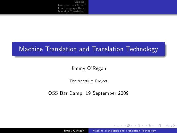 Outline             Tools for Translators             Free Language Data             Machine Translation     Machine Trans...