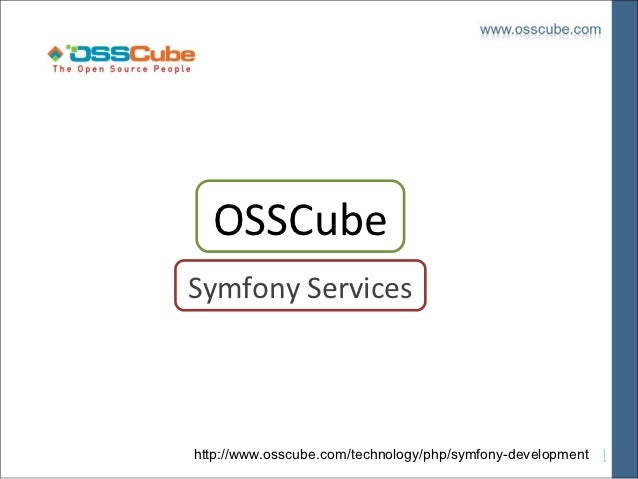 Symfony by (OSSCube) - A Global Open Source Enterprise for Open Source Solutions