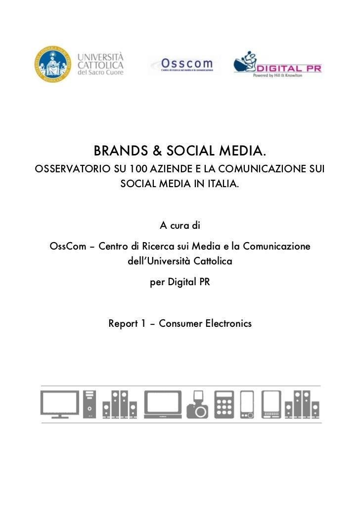one            BRANDS & SOCIAL MEDIA.OSSERVATORIO SU 100 AZIENDE E LA COMUNICAZIONE SUI                SOCIAL MEDIA IN ITA...