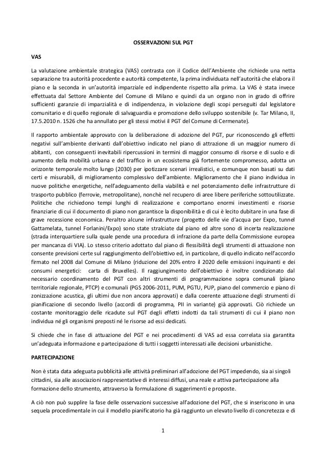 OSSERVAZIONI SUL PGT VAS La valutazione ambientale strategica (VAS) contrasta con il Codice dell'Ambiente che richiede una...