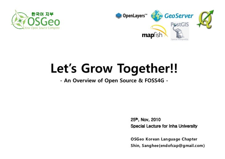 한국어 지부          25th, Nov, 2010          Special Lecture for Inha University          OSGeo Korean Language Chapter       ...