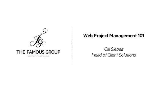 Web Project Management 101 Olli Siebelt Head of Client Solutions
