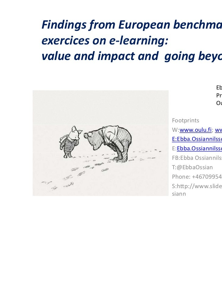 Findings from European benchmarkingexercices on e-learning:value and impact and going beyond                              ...