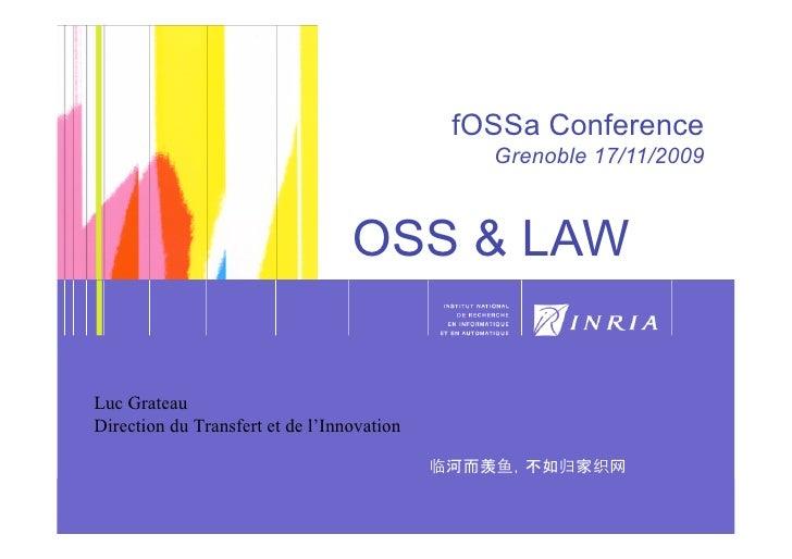 OSS Legal issues method