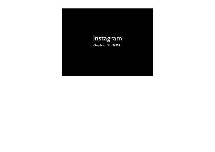 InstagramOssobuco 31 10 2011