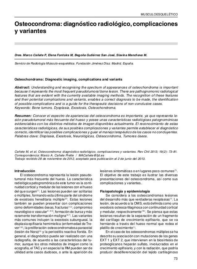 MUSCULOESQUELÉTICO  Revista Chilena de Radiología. Vol. 19 Nº 2, año 2013; 73-81.  Osteocondroma: diagnóstico radiológico,...