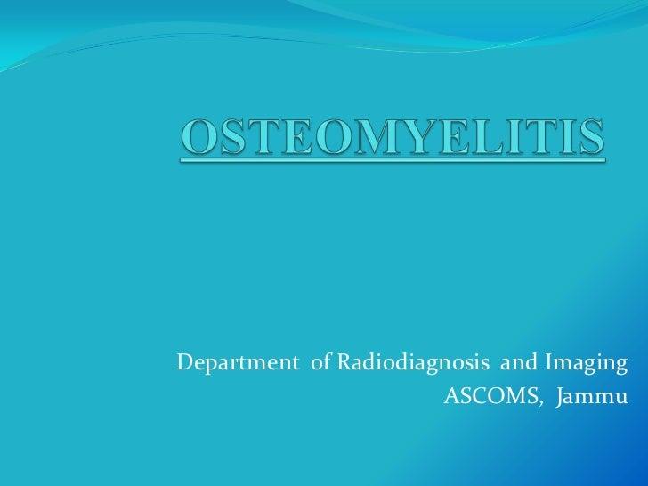 Department of Radiodiagnosis and Imaging                       ASCOMS, Jammu