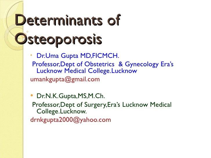Determinants of Osteoporosis