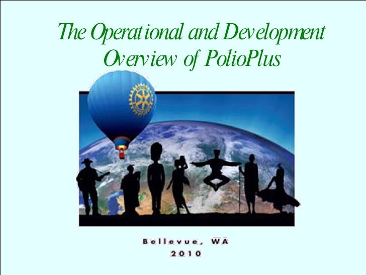 Operational and Development Overview of Polio Plus presentation