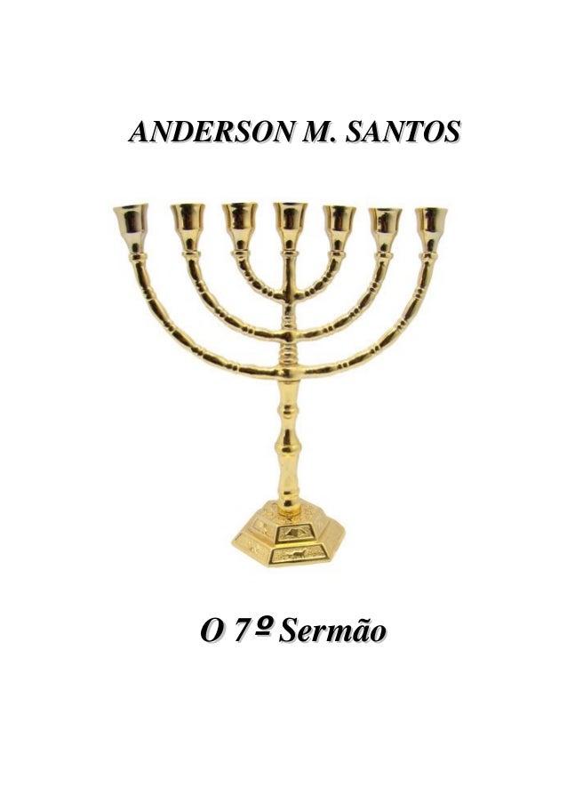 ANDERSONM.SANTOS  O7ºSermão